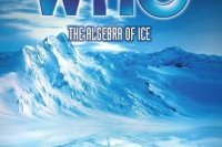 Doctor Who: The Algebra of Ice