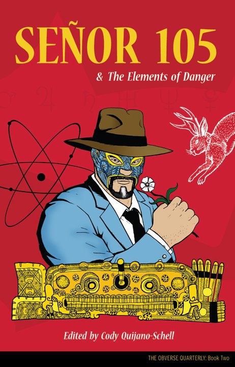 Señor 105 and the Elements of Danger