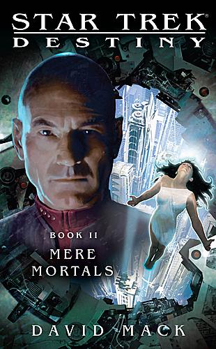 Star Trek: Destiny: Mere Mortals
